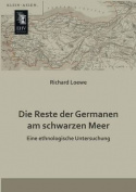 Die Reste Der Germanen Am Schwarzen Meer