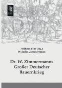 Dr. W. Zimmermanns Grosser Deutscher Bauernkrieg [GER]