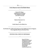 In the Supreme Court of the United States Samuel H Sloan vs Bank of America and Guide Dogs for the Blind Petition for a Writ of Certiorari First Appeal