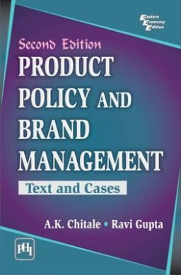 Product Policy and Brand Management: Text and Cases