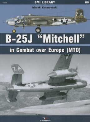 """B-25J """"Mitchell"""" in Combat Over Europe (MTO) (SMI Library)"""