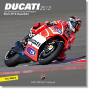 Ducati: MotoGP & Superbike Official Yearbook