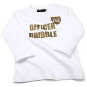 Officer Dribble L/S White T-Shirt Funny Baby ,6-12 months