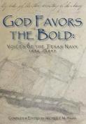 God Favors the Bold