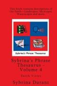Volume 4 - Sybrina's Phrase Thesaurus - Earth Views