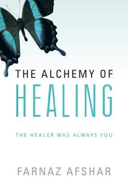 The Alchemy of Healing: The Healer Was Always You