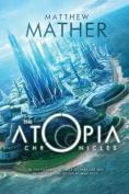 The Atopia Chronicles (Atopia)