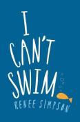 I Can't Swim