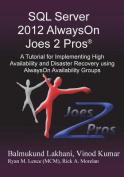 SQL Server 2012 Alwayson Joes 2 Pros (R)