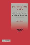Defense for Marx. A New Interpretation of Marxist Philosophy