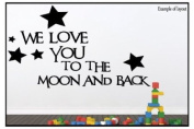 We Love You to the Moon and Back Quote Children's Bedroom Kids Room Playroom Baby Nursery Wall Sticker Wall Art Vinyl Wall Decal Wall Mural - Regular Size.