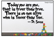 Dr Seuss Today You are You Quote Children's Bedroom Kids Room Playroom Nursery Wall Sticker Wall Art Wall Vinyl Wall Decal Wall Mural - Regular Size.