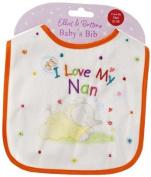 I Love My Nan Elliot & Buttons Baby's Bib