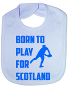 Born To Play For Scotland Rugby- Funny Baby/Toddler/Newborn Bib - Baby Gift