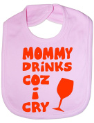 Mom Drinks Cos I Cry - Funny Baby/Toddler/Newborn Bib - Baby Gift