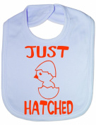 Just Hatched - Funny Baby/Toddler/Newborn Bib - Baby Gift