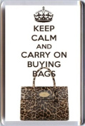 KEEP CALM and CARRY ON BUYING BAGS Fridge Magnet printed on an image of a Mulberry Leopard Skin Bayswater handbag, from our Keep Calm and Carry On series - an original Gift Idea.