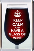 KEEP CALM and HAVE A GLASS OF WINE Fridge Magnet printed on an image of a Red Wine glass, a unique gift for a Wine Lover.