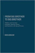 From Big Brother to Big Brother
