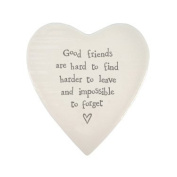 Porcelain Heart Coaster - Good Friends are hard to find harder to leave impossible to forget