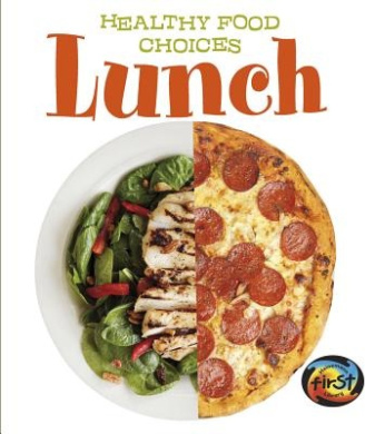 Lunch (Healthy Food Choices)
