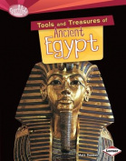 Tools and Treasures of Ancient Egypt (Searchlight Books