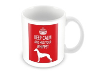 Dog Mug - Keep Calm And Hug Your Whippet