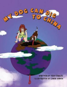 My Dog Can Dig to China