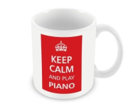 Keep Calm - And Play Piano