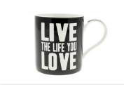 Words of Wisdom Mug - LIVE THE LIFE YOU LOVE - Gift Boxed
