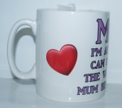 I'm As Lucky As Can Be Worlds Best Mum Belongs To Me Mug Ideal Gift/Present