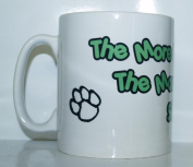 The More People I Meet The More I Love My Sheltie Mug - Ideal Gift/Present