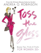 Toss the Gloss