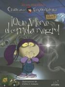 Que Viene el Cometa Negro!  [Spanish]