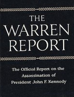 The Warren Commission Report: The Official Report on the Assassination of President John F. Kennedy