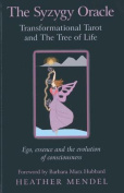 The Syzygy Oracle - Transformational Tarot and the Tree of Life