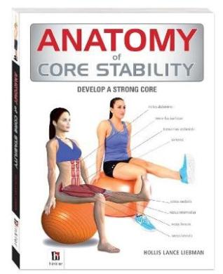 Anatomy of Core Stability (The Anatomy Series)