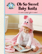 Leisure Arts Oh-So-Sweet Baby Knits
