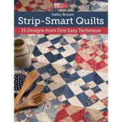 Strip-Smart Quilts That Patchwork Place TP-B1097