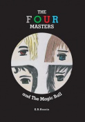 The Four Masters and the Magic Ball