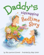 Daddy's Zigzagging Bedtime Story