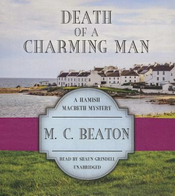 Death of a Charming Man (Hamish Macbeth Mysteries)