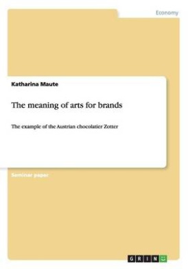 The Meaning of Arts for Brands