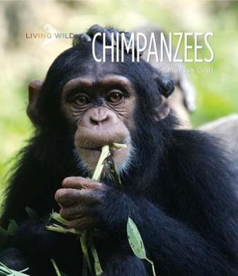 Chimpanzees (Living Wild (Paperback))