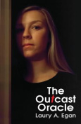 The Outcast Oracle