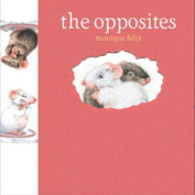 The Opposites (Mouse Books)