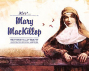Meet Mary MacKillop (Meet...)