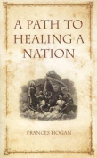 A Path to Healing a Nation