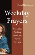 Weekday Prayers