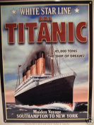 """LARGE METAL SIGN WHITE STAR LINE TITANIC MAIDEN VOYAGE """"THE SHIP OF DREAMS"""" POSTER 28cm X41cm"""